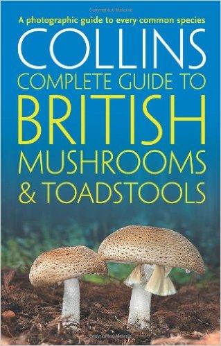 Book: Collins Complete British Mushrooms