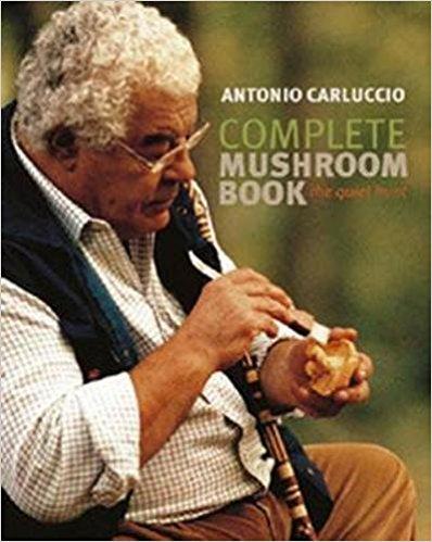 Book: Complete Mushroom Book - Antonio Carluccio