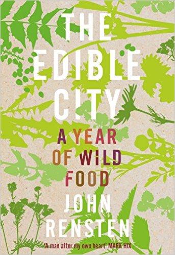Book: The Edible City - John Rensten
