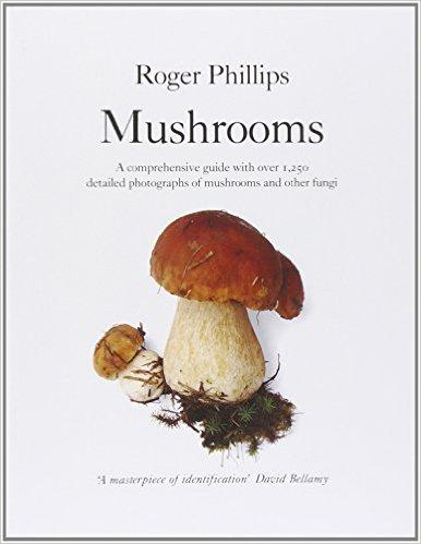Book: Mushrooms - Roger Phillips