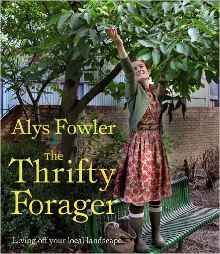 Book: The thrifty forager - Alys fowler