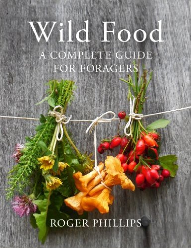Book: Wild Food – A Complete Guide for Foragers - Roger Philips
